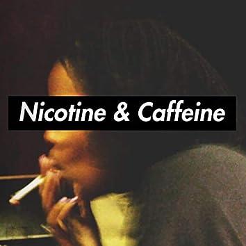 Nicotine & Caffeine