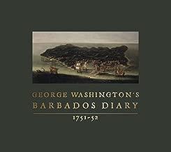 George Washington's Barbados Diary, 1751-52