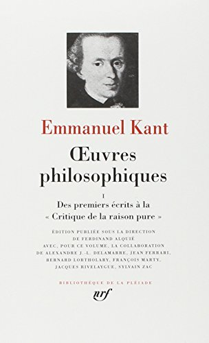 Kant : Oeuvres Philosophiques, tome 1