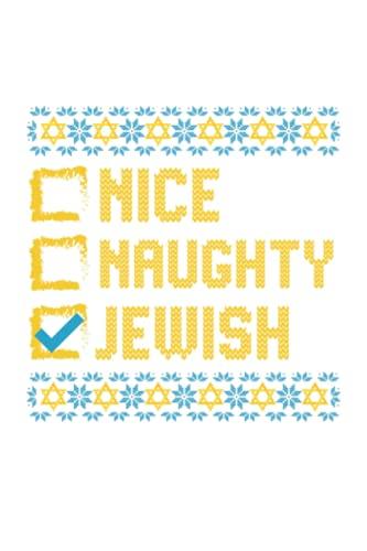 Nice Naughty Jewish: Funny Ugly Hanukkah 2021 Jewish Holiday Dreidel Menorah Notebook / College Ruled / Journal / Diary For Women And Men