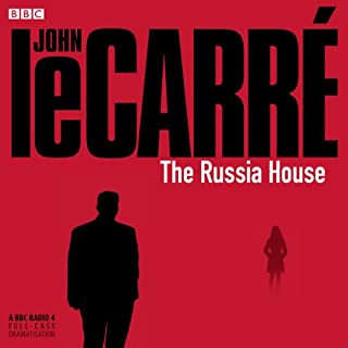 The Russia House (Dramatized)                   By:                                                                                                                                 John le Carré                               Narrated by:                                                                                                                                 Tom Baker                      Length: 3 hrs and 11 mins     44 ratings     Overall 4.3
