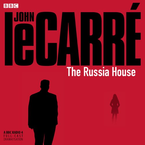 The Russia House (Dramatized) cover art
