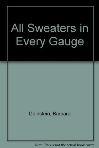 All sweaters in every gauge