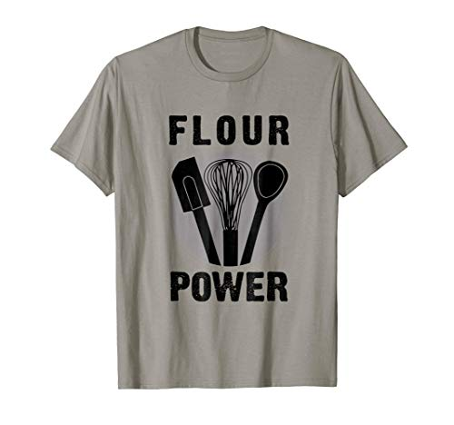 FLOUR POWER T SHIRT Baking Cooking Bread Making Chefs TShirt