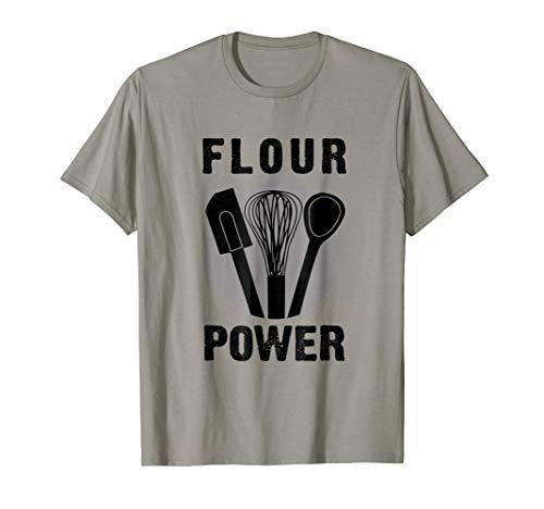 FLOUR POWER T SHIRT Baking Cooking Bread Making Chefs TShirt