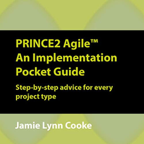 PRINCE2 Agile: An Implementation Pocket Guide Titelbild