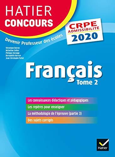 Français tome 2 - CRPE 2020 - Epreuve écrite d'admissibilité (Hatier Concours)