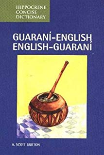 Guarani-English/English-Guarani Concise Dictionary (Hippocrene Concise Dictionaries)