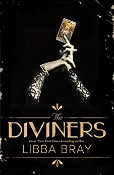 [Libba Bray]のThe Diviners: The Diviners 1 (English Edition)