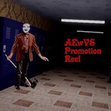 AEwVS Promotion Reel
