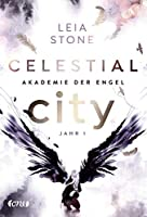 Celestial City - Akademie der Engel: Jahr 1