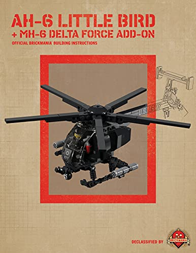 AH-6 Little Bird + MH-6 Delta Force Add-On: Official Brickmania Building Instructions (English Edition)