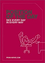 Position of the Day: Sex Every Day in Every Way (Adult Humor Books, Books for Couples, Bachelorette Gifts) PDF