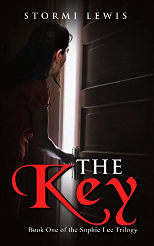 The Key: A Plot Twisting Thriller Mystery (Book One of the Sophie Lee Trilogy) (English Edition)
