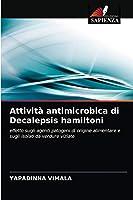 Attività antimicrobica di Decalepsis hamiltoni