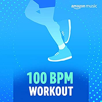 100 BPM Workout