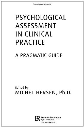 Psychological Assessment in Clinical Practice: A Pragmatic Guide