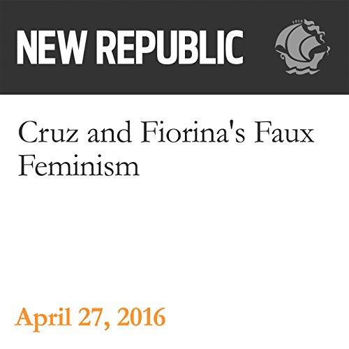 Cruz and Fiorina's Faux Feminism audiobook cover art