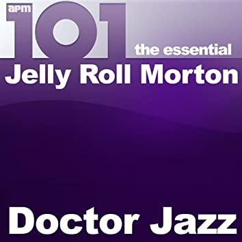 101 - Doctor Jazz - The Essential Jelly Roll Morton