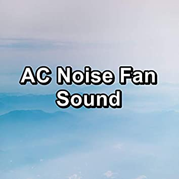 AC Noise Fan Sound