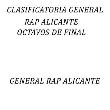 Clasificatoria General Rap Alicante (Octavos de Final)