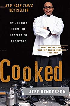 Cooked  My Journey from the Streets to the Stove