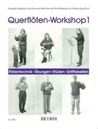 Querflöten-Workshop 1: Flötentechnik - Übungen - Etüden - Grifftabellen