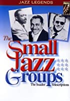 The Small Jazz Groups - The Snader Telescriptions