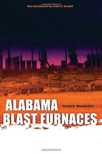 Alabama Blast Furnaces (Library Alabama Classics)