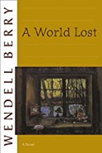 A World Lost: A Novel (Port William)