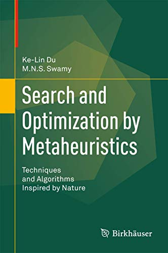 Search and Optimization by Metaheuristics: Techniques and Algorithms Inspired by Nature