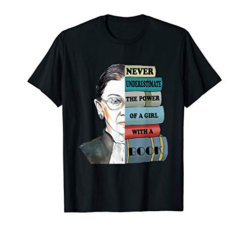 RBG Never Underestimate The Power Of A Girl With Books Shirt