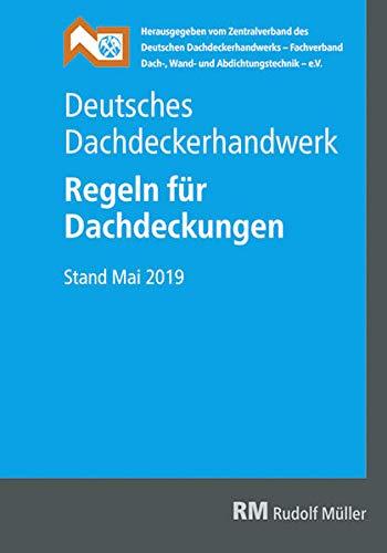 Deutsches Dachdeckerhandwerk - Regeln für Dachdeckungen
