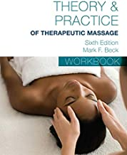 Workbook for Theory & Practice of Therapeutic Massage