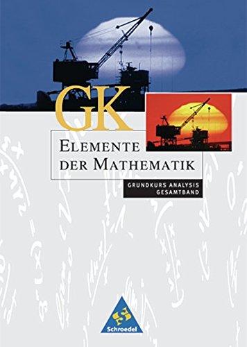 Elemente der Mathematik SII - Ausgabe 2004 für Rheinland-Pfalz: Analysis Grundkurs Gesamtband