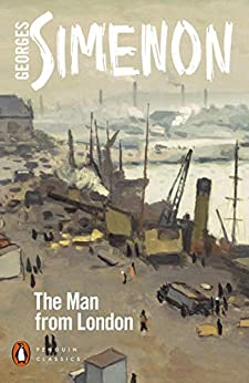 The Man from London by [Georges Simenon, Howard Curtis]