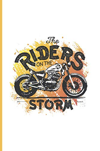 The Riders on the storm: Blank Notebook, 100 Pages College Ruled Line Paper, 6' x 9' (15.24 x 22.86 cm)