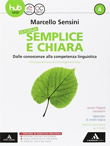 In forma semplice e chiara. Per la Scuola media. Con e-book. Con espansione online. Con 2 libri: Quaderno-Per te (Vol. A-B)