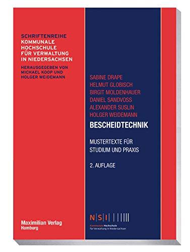 Bescheidtechnik: Mustertexte für Studium und Praxis (NSI-Schriftenreihe)