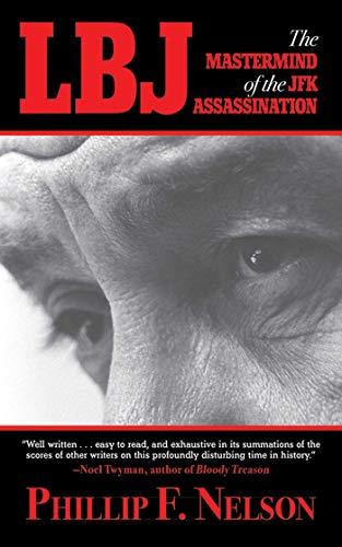 LBJ: The Mastermind of the JFK Assassination