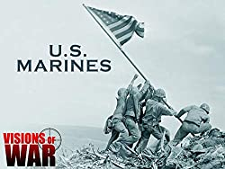 Image: Watch: Visions of War: U.S. Marines | This World War II documentary series gets up close with the United States soldiers as they fight against the Japanese