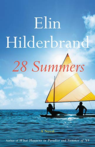 28 Summers by [Elin Hilderbrand]
