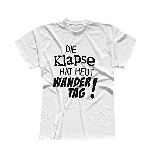 Preisvergleich Produktbild T-Shirt Die Klapse hat heut Wandertag Spruch Fun witzig 13 Farben Herren XS-5XL Spaß feiern lustig Gruppenreise Klassenfahrt Bergfest Abi-Feier,  Größe:L,  Farbe:Weiss - Logo schwarz