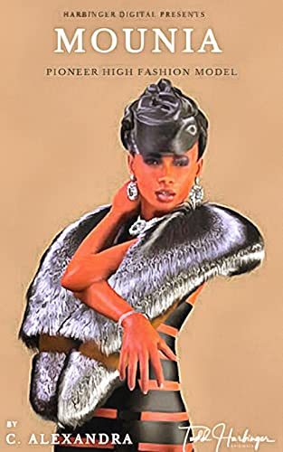 Mounia: Pioneer High Fashion Model (English Edition)