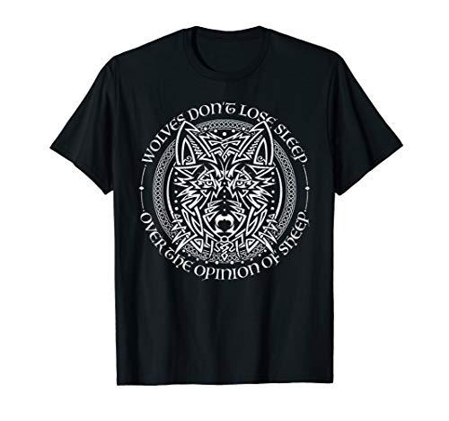 Wolves Don't Lose Sleep Celtic Art Viking Tattoo Fenrir T-Shirt