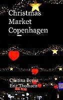 Christmas Market Copenhagen: Hardcover