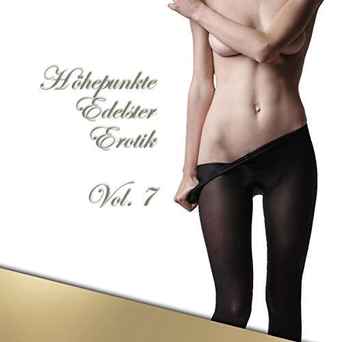Höhepunkte Edelster Erotik 7 Titelbild