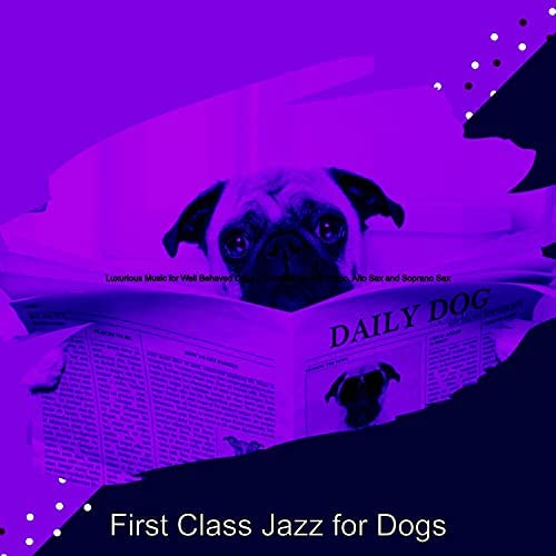 First Class Jazz for Dogs