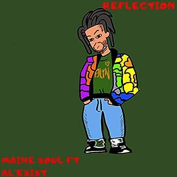 Reflection (feat. Al' Exist)