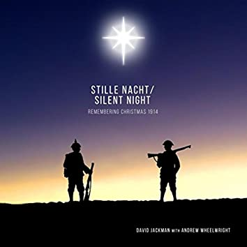 Silent Night (Remembering Christmas 1914) [feat. Andrew Wheelwright]